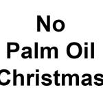 No Palm Oil Christmas